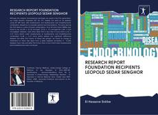 Copertina di RESEARCH REPORT FOUNDATION RECIPIENTS LEOPOLD SEDAR SENGHOR