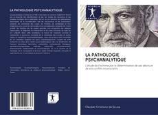 Обложка LA PATHOLOGIE PSYCHANALYTIQUE