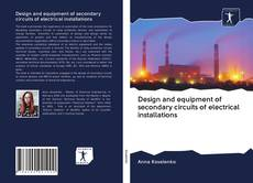 Copertina di Design and equipment of secondary circuits of electrical installations
