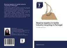 Обложка Reverse logistics in textile industry recycling in Portugal