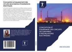 Bookcover of Conception et équipement des circuits secondaires d'installations électriques