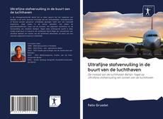 Buchcover von Ultrafijne stofvervuiling in de buurt van de luchthaven