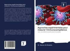 Approches expérimentales pour mesurer l'immunocompétence kitap kapağı