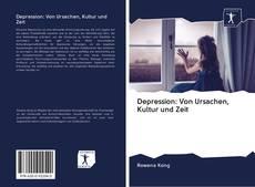 Depression: Von Ursachen, Kultur und Zeit kitap kapağı