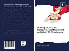 Bookcover of Immunglobulin G als therapeutisches Medikament und seine FDA-Regulierung