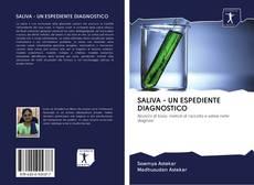 Borítókép a  SALIVA - UN ESPEDIENTE DIAGNOSTICO - hoz