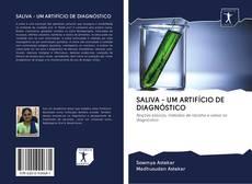 SALIVA - UM ARTIFÍCIO DE DIAGNÓSTICO kitap kapağı