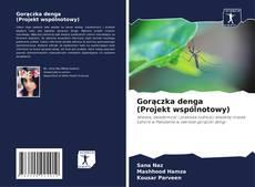 Copertina di Gorączka denga (Projekt wspólnotowy)