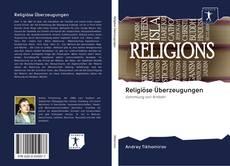 Portada del libro de Religiöse Überzeugungen