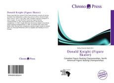 Borítókép a  Donald Knight (Figure Skater) - hoz