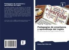 Bookcover of Pedagogías de enseñanza y aprendizaje del inglés