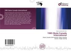 1985 Skate Canada International kitap kapağı