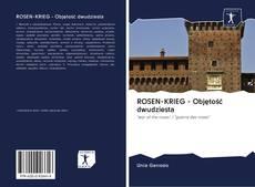 Bookcover of ROSEN-KRIEG - Objętość dwudziesta