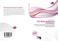 Bookcover of Phil Smith (Australian Footballer)