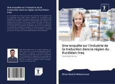 Buchcover von Une enquête sur l'industrie de la traduction dans la région du Kurdistan-Iraq