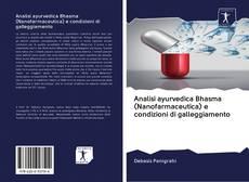 Bookcover of Analisi ayurvedica Bhasma (Nanofarmaceutica) e condizioni di galleggiamento