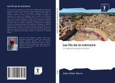 Bookcover of Les fils de la mémoire
