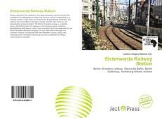 Portada del libro de Elsterwerda Railway Station