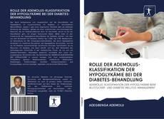 Bookcover of ROLLE DER ADEMOLUS-KLASSIFIKATION DER HYPOGLYKÄMIE BEI DER DIABETES-BEHANDLUNG