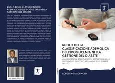 Borítókép a  RUOLO DELLA CLASSIFICAZIONE ADEMOLICA DELL'IPOGLICEMIA NELLA GESTIONE DEL DIABETE - hoz