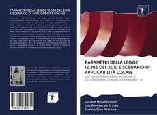 Portada del libro de PARAMETRI DELLA LEGGE 12.305 DEL 2010 E SCENARIO DI APPLICABILITÀ LOCALE
