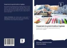 Bookcover of Imparare la grammatica inglese