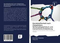 Bookcover of Handelsoffenheit nach Zielgebieten, Wirtschaftswachstum und menschliche Entwicklung