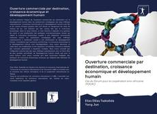 Portada del libro de Ouverture commerciale par destination, croissance économique et développement humain