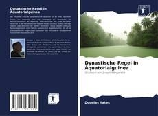 Dynastische Regel in Äquatorialguinea kitap kapağı