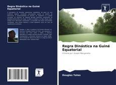 Portada del libro de Regra Dinástica na Guiné Equatorial