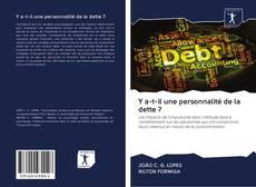 Bookcover of Y a-t-il une personnalité de la dette ?