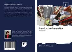 Bookcover of Logística: teoria e prática