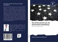 Buchcover von De echte wereld van de particuliere beveiliging