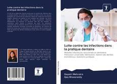 Bookcover of Lutte contre les infections dans la pratique dentaire