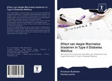 Portada del libro de Effect van Aegle Marmelos bladeren in Type II Diabetes Mellitus