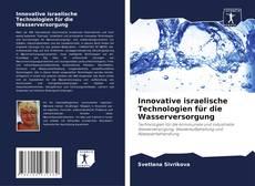 Borítókép a  Innovative israelische Technologien für die Wasserversorgung - hoz