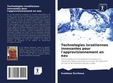 Borítókép a  Technologies israéliennes innovantes pour l'approvisionnement en eau - hoz