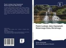 Bookcover of Pieśni Ludowe Jako Zapowiedź Rdzennego Etosu Moralnego