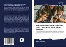 Buchcover von Méthodes centrées sur l'enfant dans l'éducation de la petite enfance