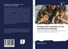 Buchcover von Kindgerichte methoden in het voorschools onderwijs