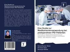 Capa do livro de Eine Studie zur Medikamentenverwendung bei postoperativen IPD-Patienten