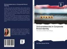 (In)consistencies in Corporate Brand Identity kitap kapağı