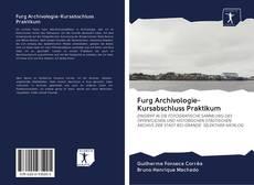 Bookcover of Furg Archivologie-Kursabschluss Praktikum