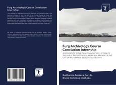 Bookcover of Furg Archivology Course Conclusion Internship