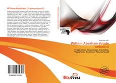 Bookcover of William Abraham (trade unionist)