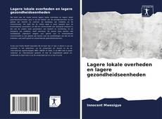 Bookcover of Lagere lokale overheden en lagere gezondheidseenheden