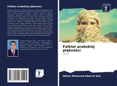 Borítókép a  Folklor arabskiej piękności - hoz