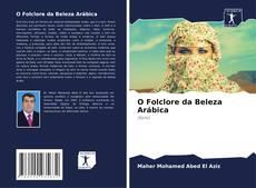 Borítókép a  O Folclore da Beleza Arábica - hoz