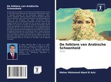 Borítókép a  De folklore van Arabische Schoonheid - hoz