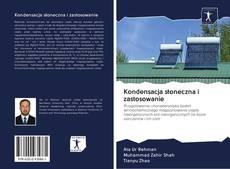 Bookcover of Kondensacja słoneczna i zastosowanie